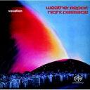 艺人名: W - 【送料無料】 Weather Report ウェザーリポート / Night Passage (Hybrid SACD) 輸入盤 【SACD】