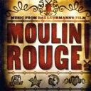 ムーラン ルージュ / Moulin Rouge 輸入盤 【CD】