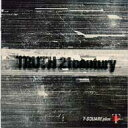 【送料無料】 T-SQUARE ティースクエア / Truth 21 Century - T-square Plus 【CD】