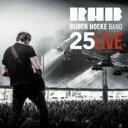 藝人名: R - 【送料無料】 Ruben Hoeke Band / Twentyfive Live 輸入盤 【CD】