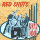 Artist Name: R - 【送料無料】 Red Shots / Texas Boogie 輸入盤 【CD】