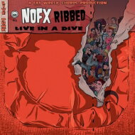 NOFX ノーエフエックス / Ribbed: Live In A Dive (アナログレコード / Fat Wreck Chords) 【LP】