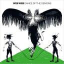 Artist Name: W - 【送料無料】 Web Web / Dance Of The Demons 輸入盤 【CD】