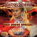 Artist Name: Y - 【送料無料】 Young Spirit / Red Dress Special - Pow-wow Songs 輸入盤 【CD】