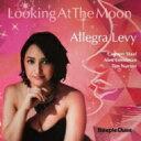 艺人名: A - 【送料無料】 Allegra Levy / Looking At The Moon 輸入盤 【CD】