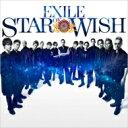 【送料無料】 EXILE / STAR OF WISH (CD) 【CD】