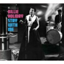 藝人名: B - Billie Holiday ビリーホリディ / Stay With Me 輸入盤 【CD】