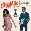 藝人名: I - Ike&Tina Turner アイク&ティナターナー / Dynamite! / Dance With Ike 輸入盤 【CD】