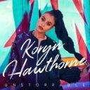 Koryn Hawthorne / Unstoppable 輸入盤 【CD】
