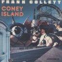 艺人名: F - 【送料無料】 Frank Collett / Coney Island 輸入盤 【CD】