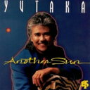 Artist Name: Y - Yutaka / Another Sun 【CD】