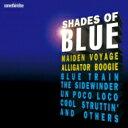 精選輯 - Shades Of Blue 【SHM-CD】