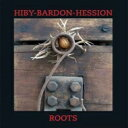 Artist Name: H - 【送料無料】 Hans Peter Hiby / Michael Bardon / Paul Hession / Roots 輸入盤 【CD】