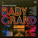 藝人名: L - Love Language / Baby Grand 輸入盤 【CD】