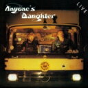 Artist Name: A - 【送料無料】 Anyones Daughter / Live <SHM-CD / 紙ジャケット> 【SHM-CD】