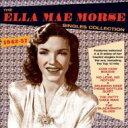 Artist Name: E - Ella Mae Morse / Ella Mae Morse Singles Collection 1942-57 輸入盤 【CD】