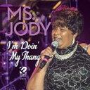 Artist Name: M - 【送料無料】 Ms Jody / I'm Doin My Thang 輸入盤 【CD】