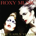 Artist Name: R - Roxy Music ロキシーミュージック / Early Years 輸入盤 【CD】