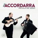 室内乐 - 【送料無料】 Mas Alla Del Sueno-music For Guitar & Accordion: Duo Accordara 輸入盤 【SACD】