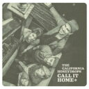 Artist Name: C - 【送料無料】 California Honeydrops / Call It Home 【CD】