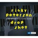 藝人名: R - Ricky Peterson / Drop Shot 輸入盤 【CD】