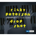 藝人名: R - 【送料無料】 Ricky Peterson / Drop Shot 輸入盤 【CD】