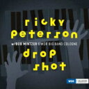 Ricky Peterson / (with Bob Mintzer & WDR Big Band Cologne) Drop Shot (アナログレコード / Jazzline) 【LP】