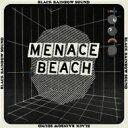 艺人名: M - Menace Beach / Black Rainbow Sound 輸入盤 【CD】