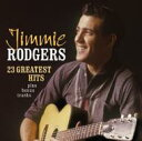 Artist Name: J - Jimmie Rodgers / 23 Greatest Hits 輸入盤 【CD】