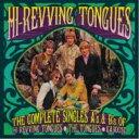 藝人名: H - 【送料無料】 Hi-revving Tongues / Complete Singles A's & B Sides Of The Hi Revving 輸入盤 【CD】