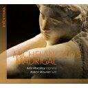 Classic - 【送料無料】 『ミケランジェロのマドリガル』 ケイト・マコボイ(ソプラノ)、ロベール・ムニエ(リュート) 輸入盤 【CD】