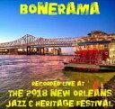 Artist Name: B - 【送料無料】 Bonerama / Live At Jazzfest 2018 輸入盤 【CD】