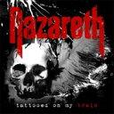 艺人名: N - 【送料無料】 Nazareth ナザレス / Tattooed On My Brain 輸入盤 【CD】