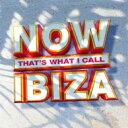 藝人名: N - 【送料無料】 NOW(コンピレーション) / Now That's What I Call Ibiza 輸入盤 【CD】