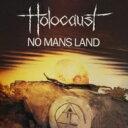 艺人名: H - 【送料無料】 Holocaust / No Man's Land 輸入盤 【CD】