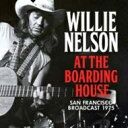 艺人名: W - Willie Nelson ウィリーネルソン / At The Boarding House 輸入盤 【CD】
