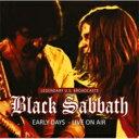 艺人名: B - Black Sabbath ブラックサバス / Early Years: Live On Air 1974 輸入盤 【CD】