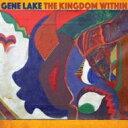 藝人名: G - 【送料無料】 Gene Lake / Kingdom Within 輸入盤 【CD】
