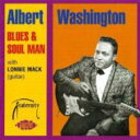 艺人名: A - 【送料無料】 Albert Washington / Blues & Soul Man 輸入盤 【CD】