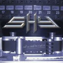 Artist Name: S - Shy / Unfinished Business 【CD】