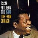 艺人名: O - Oscar Peterson オスカーピーターソン / Live From Chicago 輸入盤 【CD】