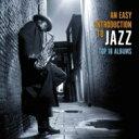 精選輯 - 【送料無料】 Easy Introduction To Jazz: Top 18 Albums (10CD) 輸入盤 【CD】