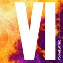 艺人名: Y - You Me At Six ユーミーアットシックス / 6 【CD】