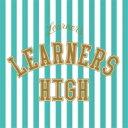 LEARNERS / LEARNERS HIGH