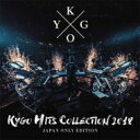 Artist Name: K - Kygo / Kygo Hits Collection 2018 - Japan Only Edition - 【CD】
