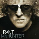 Ian Hunter / Rant 輸入盤 【CD】