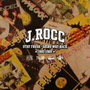 Artist Name: J - J Rocc / Stay Fresh -going Way Back 83-89- 【CD】