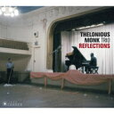 Artist Name: T - Thelonious Monk セロニアスモンク / Reflections 輸入盤 【CD】