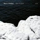 藝人名: B - 【送料無料】 Barre Phillips / End To End 輸入盤 【CD】