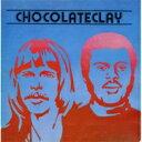 Artist Name: C - 【送料無料】 Chocolateclay / Chocolateclay 【CD】